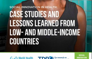 New case studies from the Social Innovation for Health Initiative